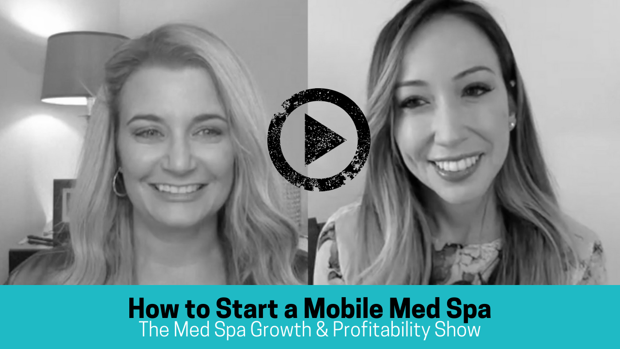 Grey scale image with blue bar and text that read How to start a Mobile Med Spa