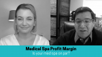 Grey Scale image of man and woman with text that reads Medical Spa Profit Margin on top of blue bar